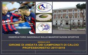 Report sul girone di andata dei campionati professionistici di calcio - stagione 2017-2018